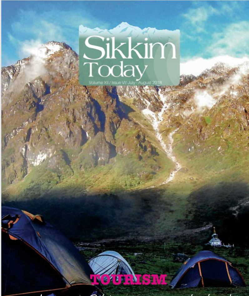 Sikkim Today : Tourism ( July-August 2018)