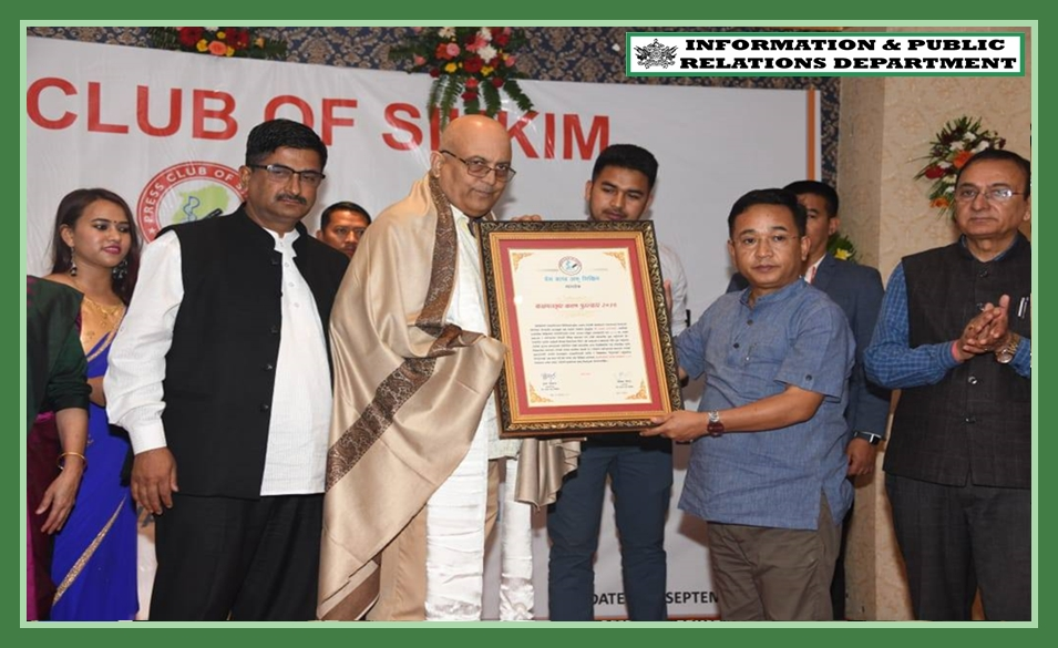 THE 17TH FOUNDATION DAY CELEBRATION OF PRESS CLUB OF SIKKIM WAS HELD TODAY AT A LOCAL HOTEL WHICH WAS GRACED BY THE HON'BLE CHIEF MINISTER SHRI P.S.TAMANG ON 16.09.2019